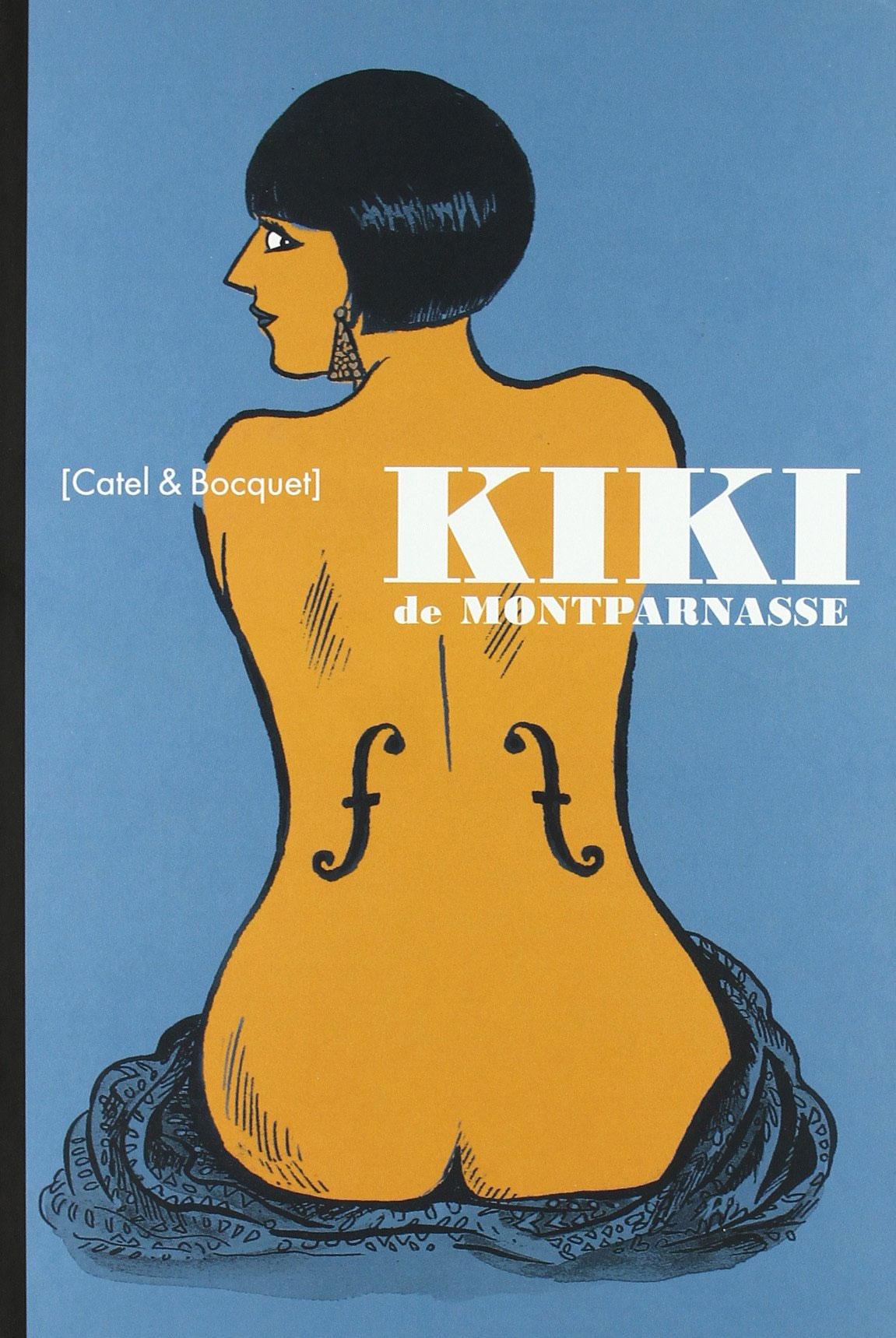 Kiki de Montparnasse - Catel & Bocquet