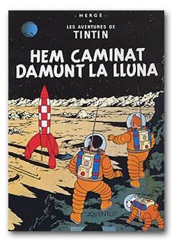 Tintin - Hem caminat damunt la lluna