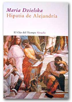 Hipatia de Alejandría - Maria Dzielska