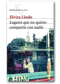 Lugares que no quiero compartir con nadie - Elvira Lindo