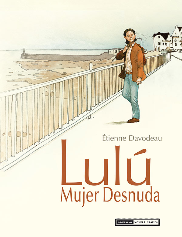 Lulu una mujer desnuda - Etienne Davodeau