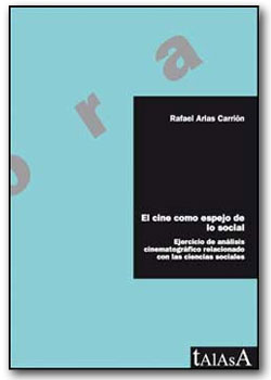 El cine como espejo de lo social - Rafael Arias Carrión