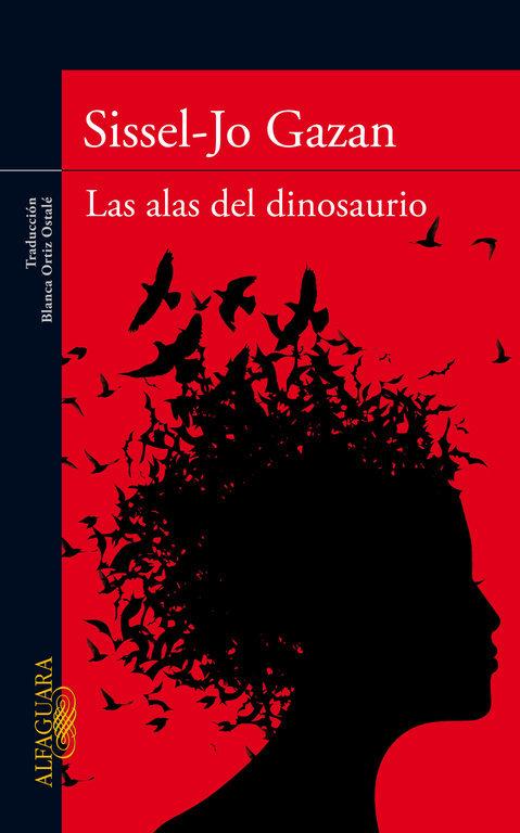 Las alas del dinosaurio - Sissel-Jo Gazan