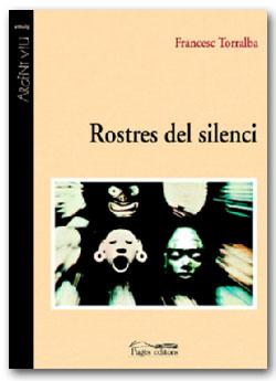 Rostres del silenci - Francesc Torralba