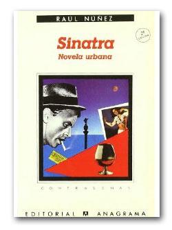 Sinatra Novela Urbana - Raul Nuñez