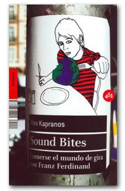 Sound Bites - Alex Kapranos