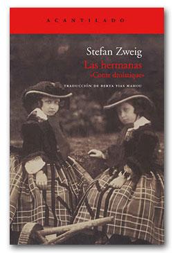 Las Hermanas - Stefan Zweig