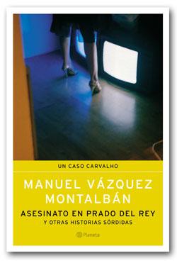 Asesinato en prado del rey - Manuel Vázquez Montalbán