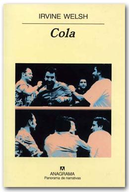Cola - Irvine Welsh