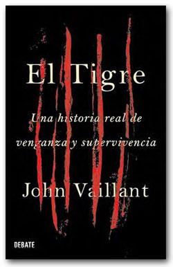 El Tigre - John Vaillant