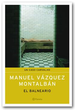 El balneario - Manuel Vázquez Montalban