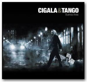 Cigala & Tango. Buenos Aires