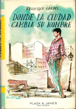 Donde la ciudad cambia su nombre - Francisco Candel
