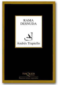 Rama desnuda - Andrés Trapiello