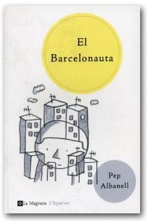 El Barcelonauta - Pep Albanell