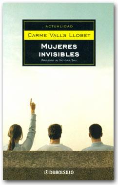 Mujeres Invisibles - Carme Valls Llobet
