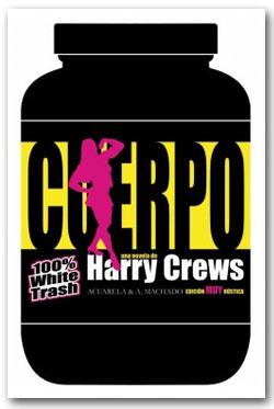 Cuerpo - Harry Crews