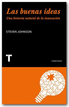 Las buenas ideas - Steven Johnson