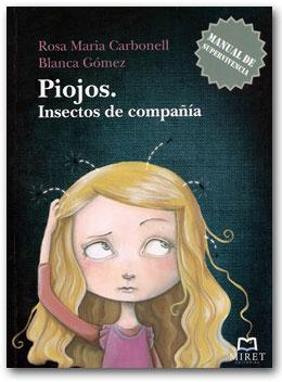 Piojos. Insectos de compañia - Rosa Maria Carbonell