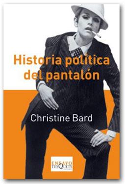 Historia política del pantalón - Christine Bard