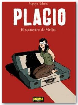 Plagio. El Secuestro de Melina - Migoya / Marin