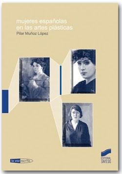 Mujeres españolas en las artes plásticas - Pilar Muñoz López