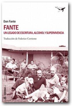 Fante, un legado de escritura, alcohol y supervivencia - Dan Fante