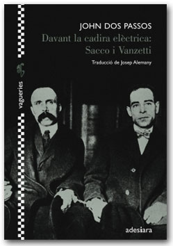 Davant de la cadira elèctrica: Sacco i Vanzetti - John Dos Passos