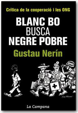 Blanc bo busca negre pobre - Gustau Nerín