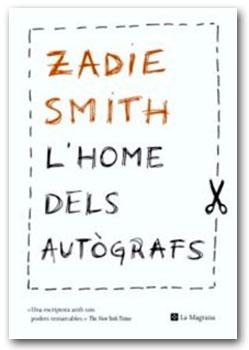 L'home dels autògrafs - Zadie Smith