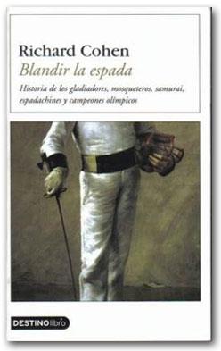 Blandir la espada - Richard Cohen