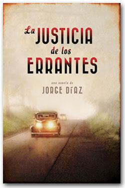 La justicia de los errantes - Jorge Díaz