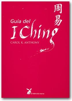 Guía del I Ching - Carol K. Anthony