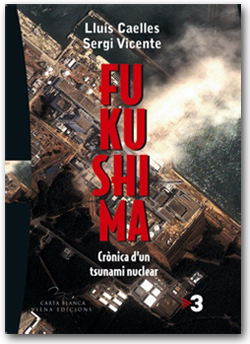 Fukushima - Lluis Caelles / Sergi Vicente