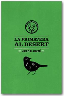 La primavera al desert - Josep M. Argemí