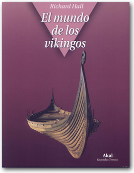 El mundo de los Vikingos - Richard Hall
