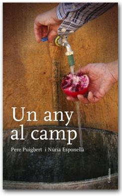 Un any al camp - Pere Puigbert i Núria Esponellà