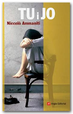 Tu i jo - Niccoló Ammaniti