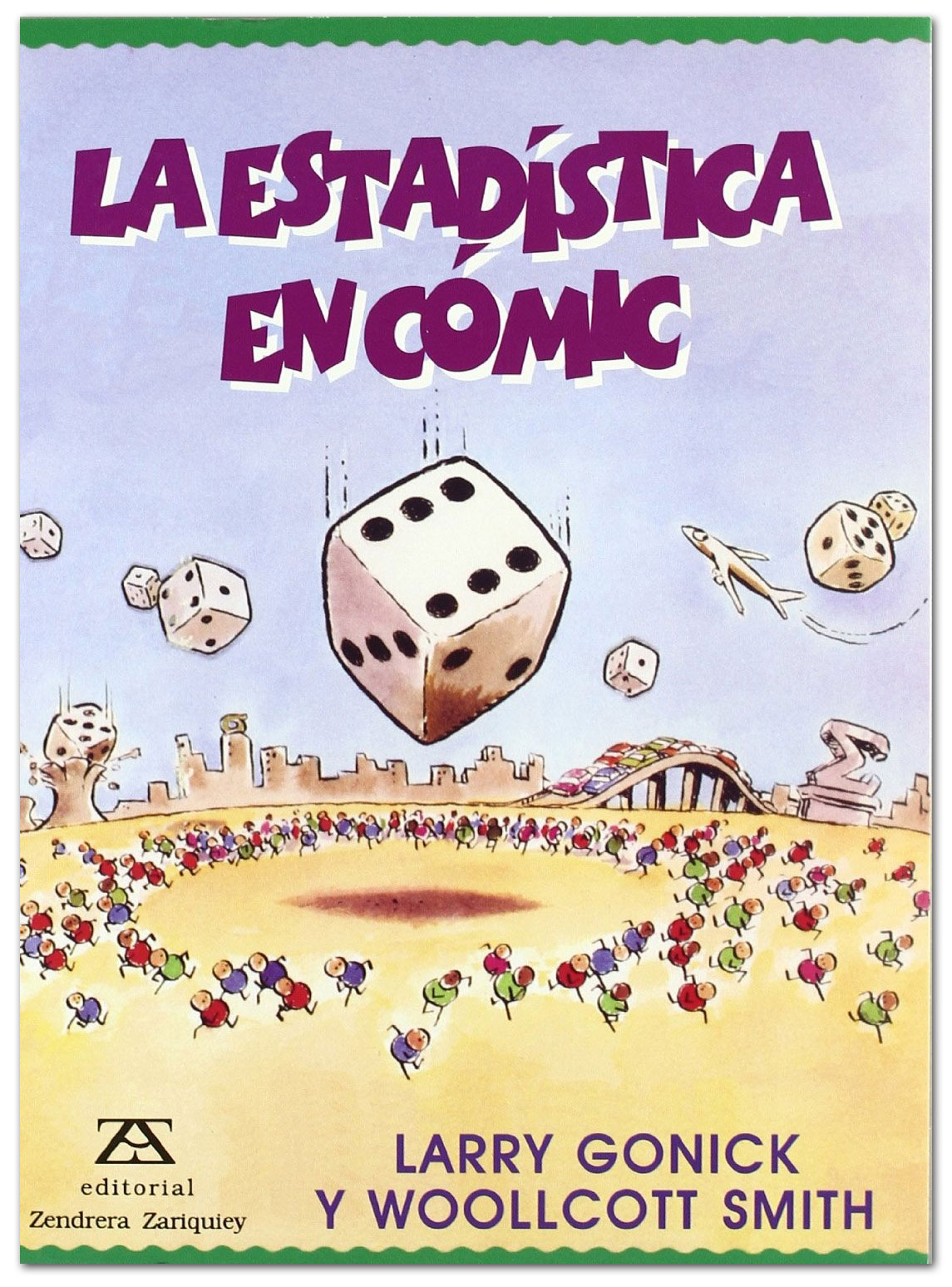 La estadística en cómic - Larry Gonick y Woollcott Smith