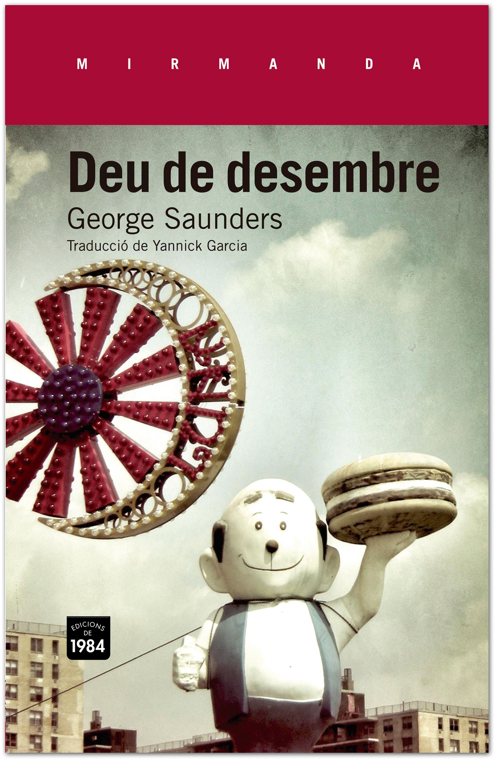 Deu de Desembre - George Saunders