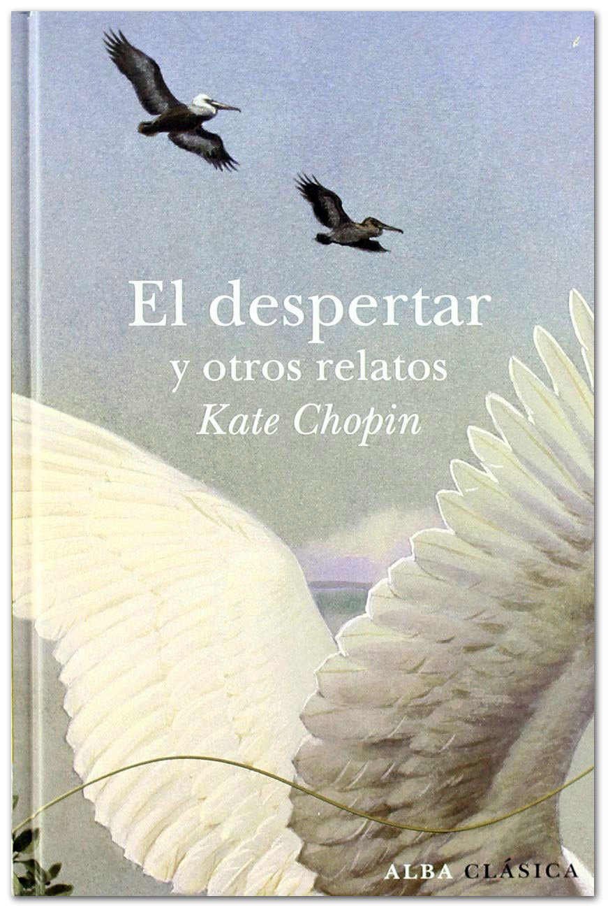 El despertar - Kate Chopin
