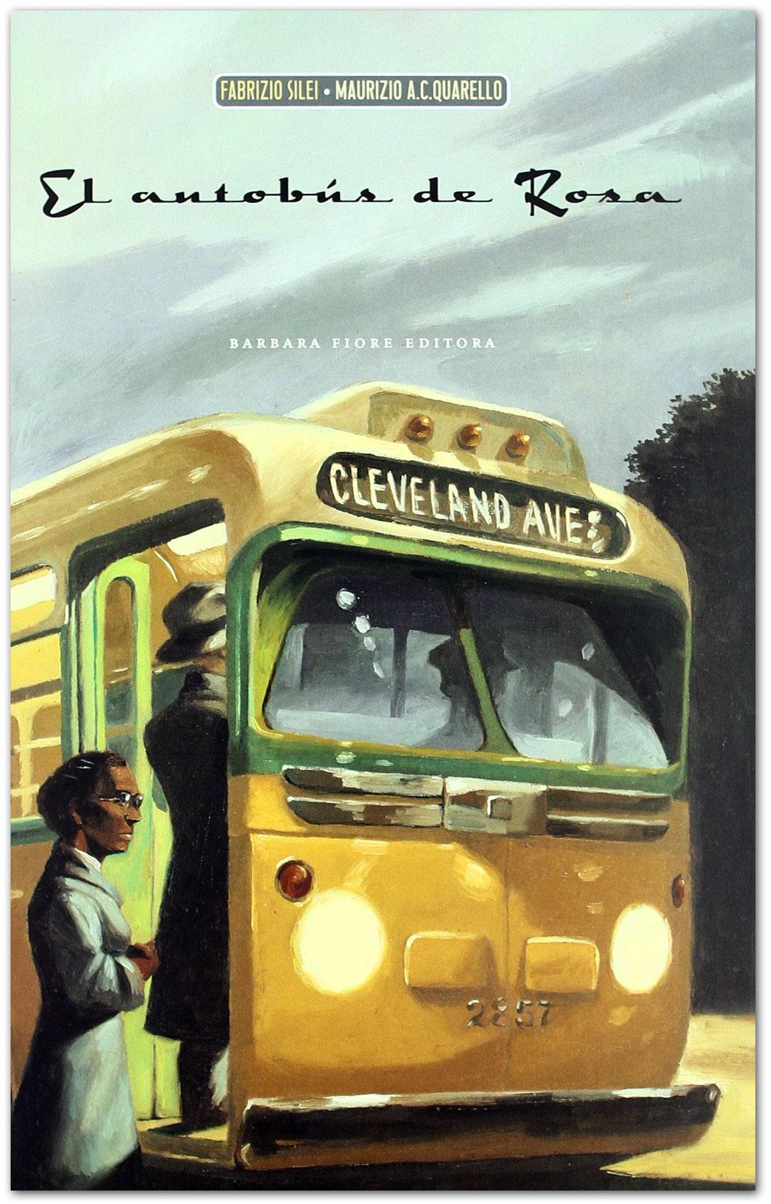 El autobús de Rosa - Fabrizio Silei - Maurizio A.C. Quarello