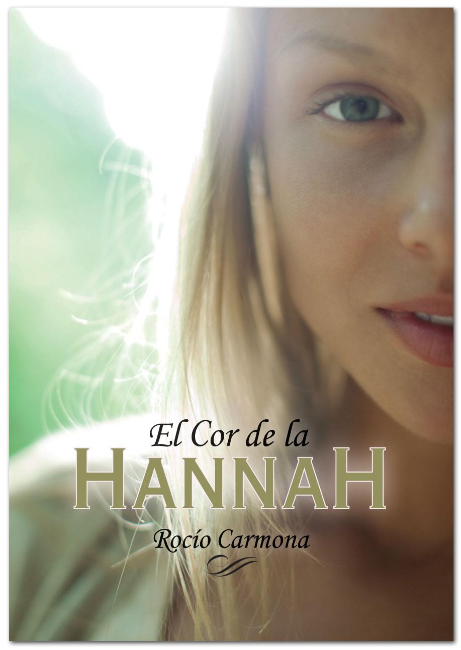El cor de la Hannah - Rocío Carmona