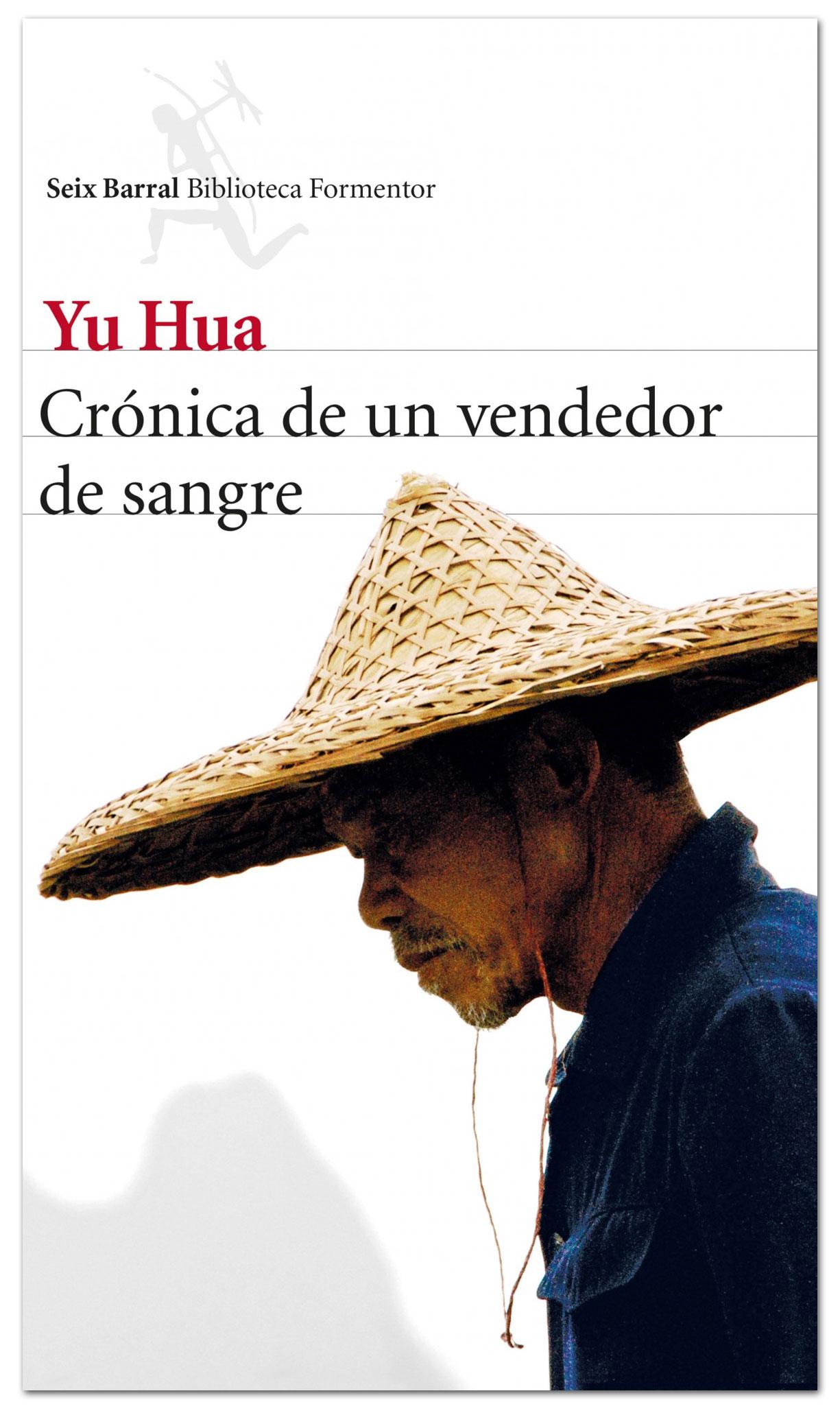 Crónica de un vendedor de sangre - Yu Hua