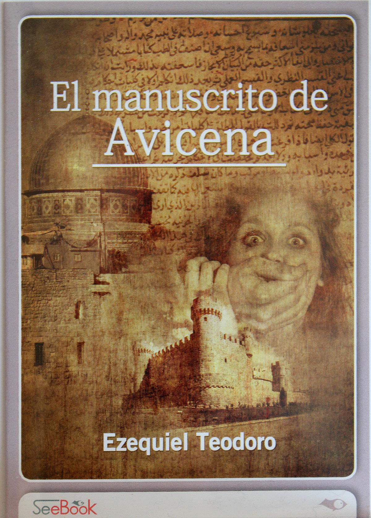 El_manuscrito_de_Avicena-Ezequiel_Teodoro_2