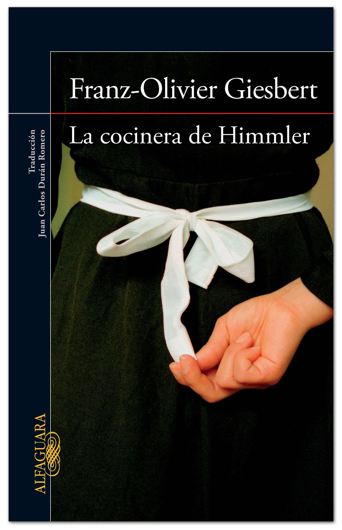 La cocinera de Himmler - Franz-Olivier Giesbert