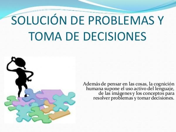 Solución de problemas y toma de decisiones