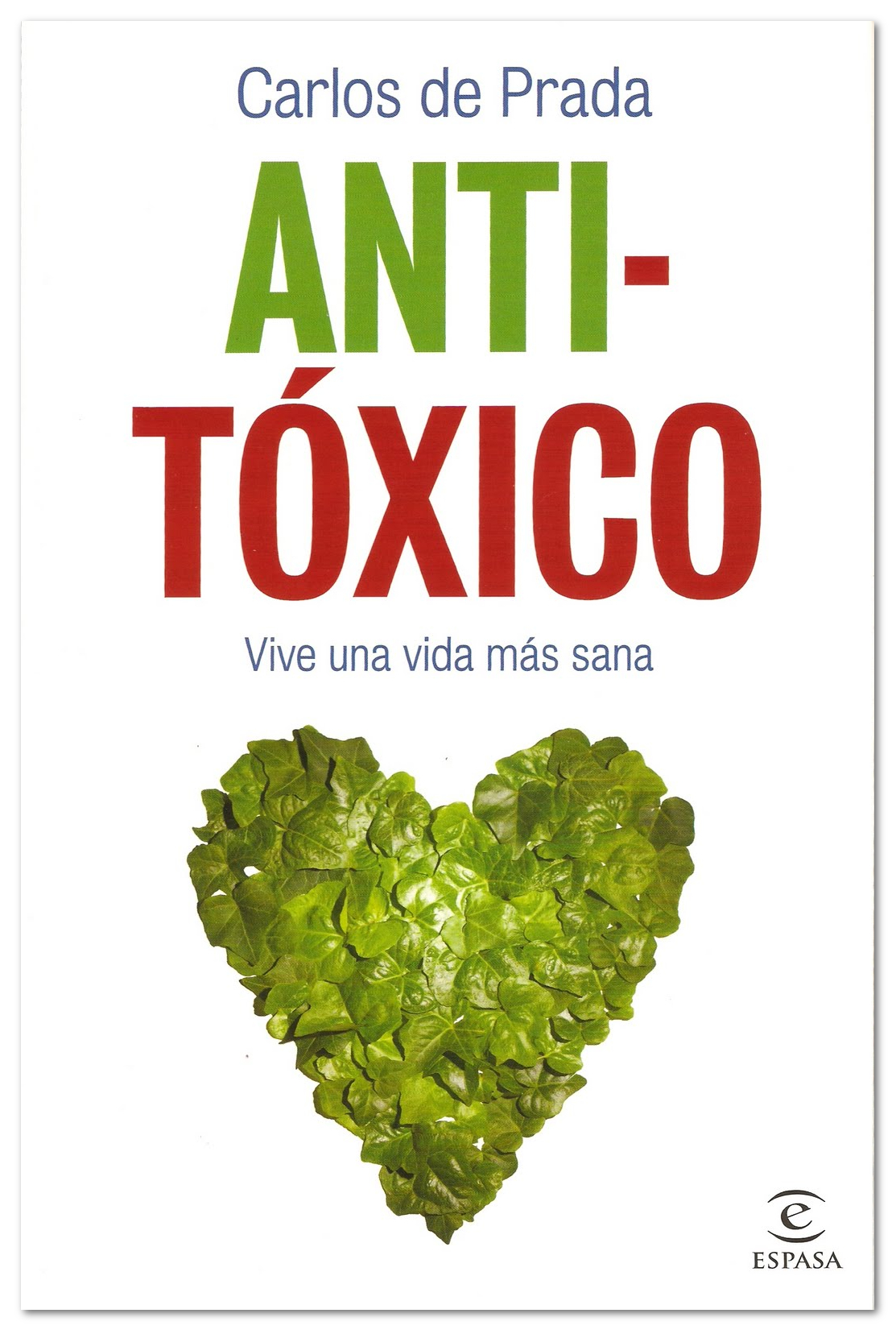 Anti-Tóxico - Carlos de Prada