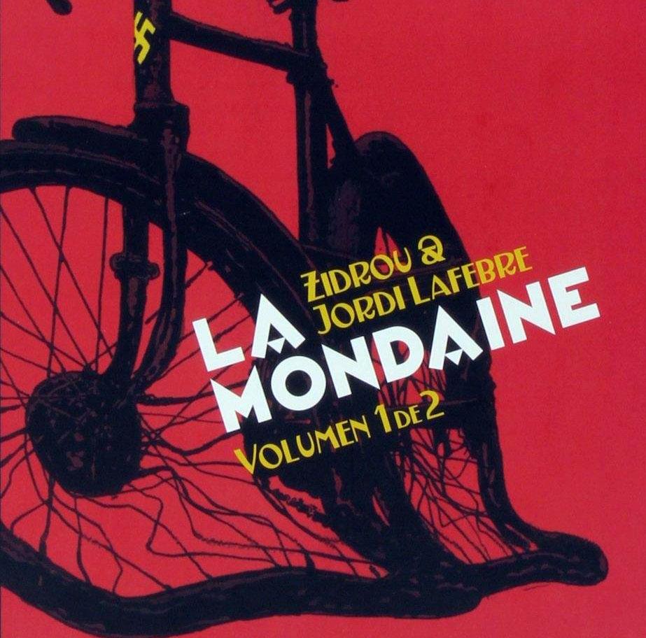 La Mondaine - Zidrou / Jordi Lafebre