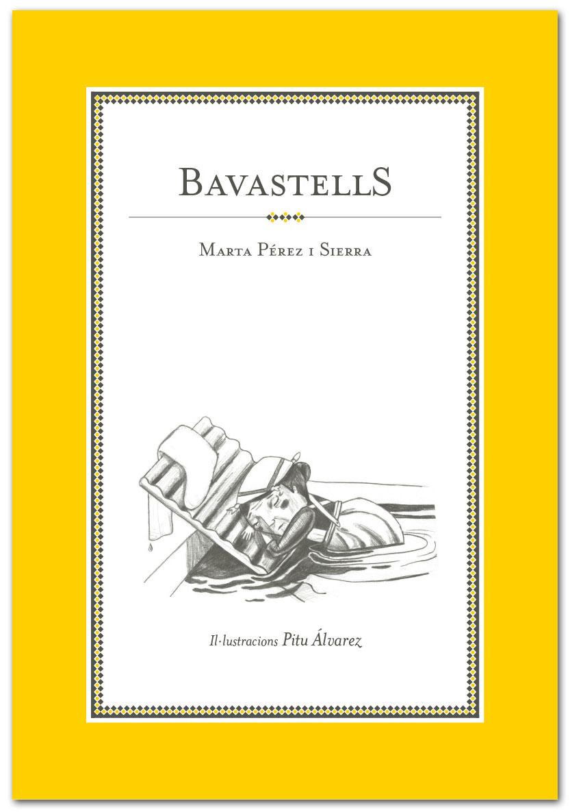 Bavastells - Marta Pérez Sierra